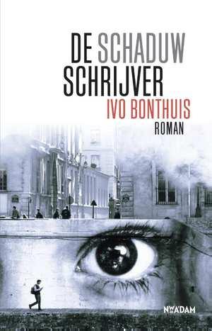 Ivo Bonthuis - De schaduwschrijver